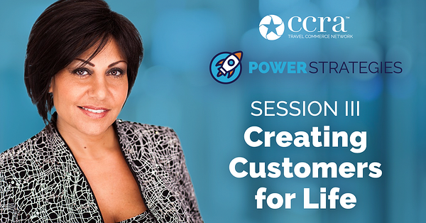 PowerStrategies Session III: Creating Customers for Life